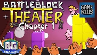 BattleBlock Theater Chapter 1 - Bro Gaming