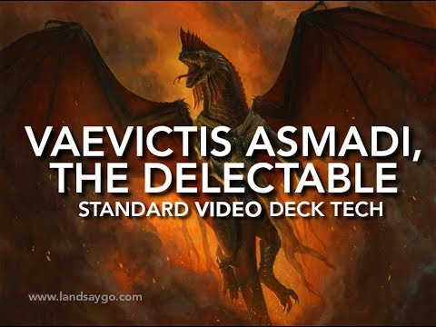 Video Deck Tech: Vaevictis Asmadi, The Delectable