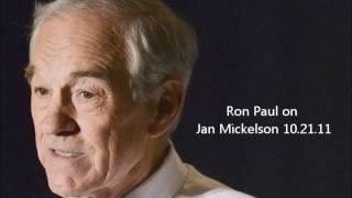 Ron Paul on Jan Mickelson 10/21/11 Part 2
