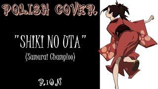 RiON 「Shiki no Uta COVER PL」 【SAMURAi CHAMPLOO】