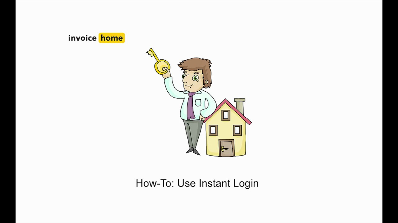 how to use instant login invoicehome com youtube