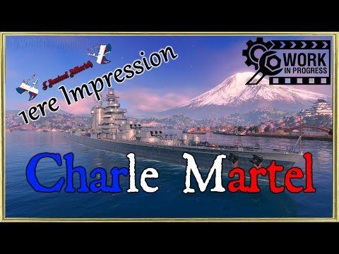 WoWs - Charle Martel WiP - Le tour de l'île