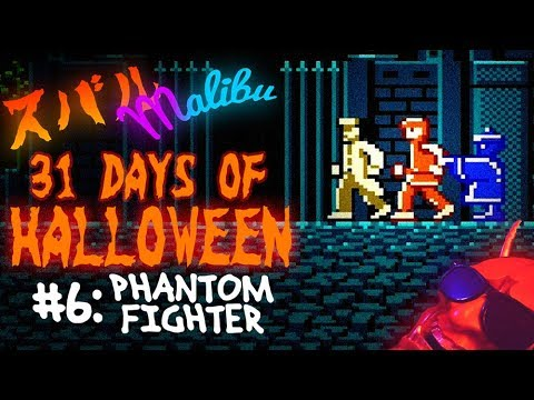 PHANTOM FIGHTER - 31 Days of Halloween