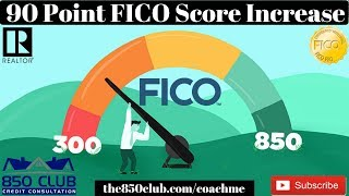 90 Point FICO Score Increase