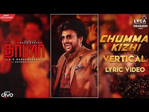 Darbar Tamil Chumma Kizhi Vertical Lyric Video  Rajinikanth  Ar Murugadoss  Anirudh