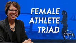 The Female Athlete Triad thumbnail