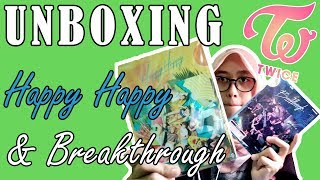 UNBOXING TWICE HAPPY HAPPY & BREAKTHROUGH HASIL CURIAN!!