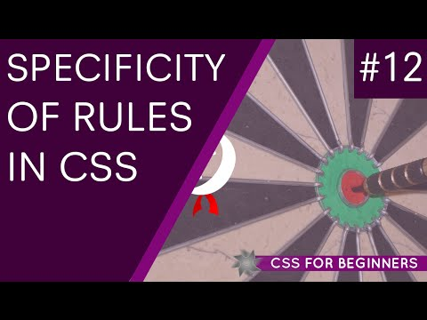 CSS Tutorial For Beginners 12 - Selector Specificity
