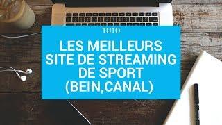 Download Video les meilleurs site de streaming de sport gratuit 2017 (bein,canal+) MP3 3GP MP4
