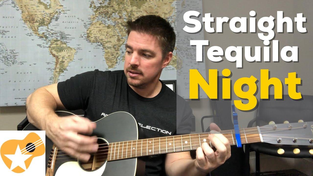 Straight Tequila Night   John Anderson   Beginner Guitar Lesson