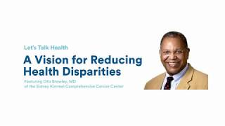 Let's Talk Health: A Vision for Reducing Health Disparities