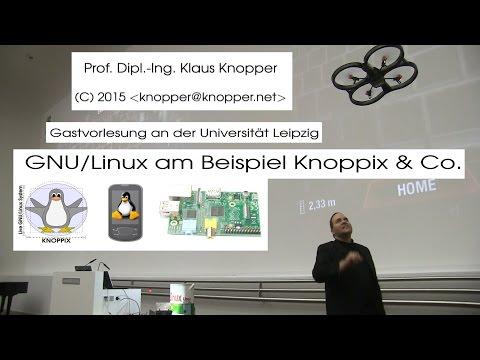GNU/Linux am Beispiel Knoppix und Co - Vortrag von Klaus Knopper