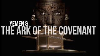 The Ark of the Covenant Found, Queen Sheba and Clues to a Lost Global Civilization