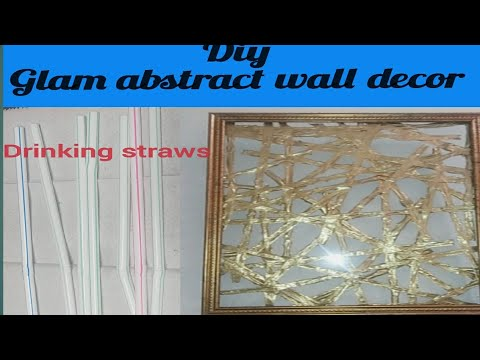 DIY CHEAP AND EASY ABSTRACT WALL DECOR/DRINKING STRAWS WALL ART/ GLAM FAUX GOLD METAL WALL DECOR