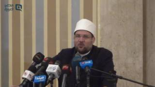 مصر العربية | وزير الأوقاف: الاختلاف العقدى سنة كونية ولا يمكن لدين أن يمحو آخر