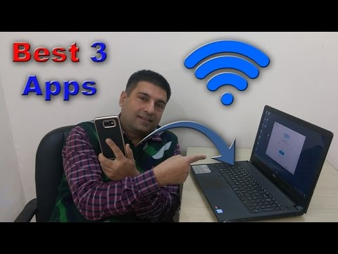 3 Best Apps To  Transfer Files From PC To Android Using Wifi | Without Usb