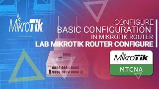 MikroTik Tutorial 1   Getting Started Basic Configuration