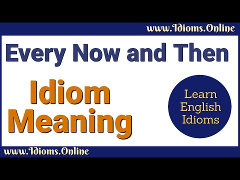 Every Now and Then Meaning - Learn English Idioms