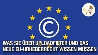 Alles, was Sie jetzt zum Thema Uploadfilter wissen müssen