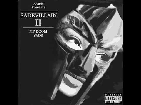 MF DOOM & SADE - SADEVILLAIN II [Full Album]