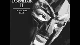MF DOOM & SADE - SADEVILLAIN II [Full Album] Mp3