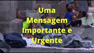 Uma Mensagem Importante e Urgente