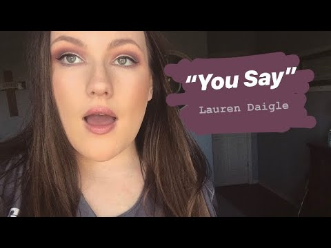 """you-say""-lauren-daigle//-cover-by-bailee-lewis"