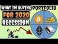 How to Prepare For 2020 Recession  My Portfolio Revealed!!!
