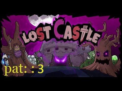 Lost Castle pat3 noob |