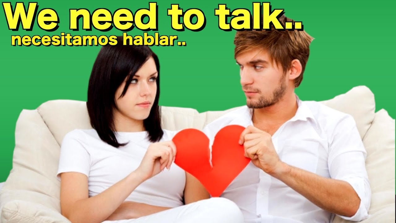 Estas frases duelen tanto en Inglés como Español. Entiende que te dicen!