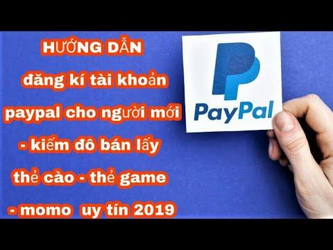 Hướng dẫn đăng kí tài khoản paypal mới nhất 2019 – kiếm tiền online cho người mới bắt đầu