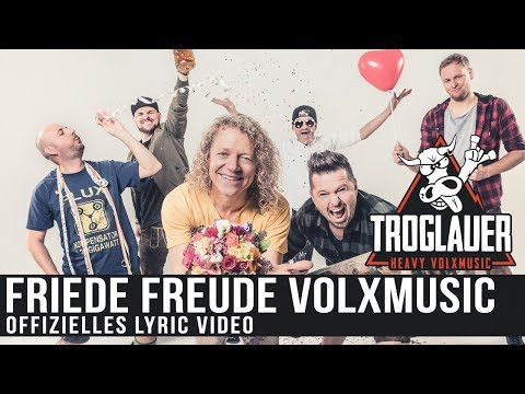 TROGLAUER - FRIEDE FREUDE VOLXMUSIC (Lyric Video)
