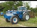 My Top 10 Classic Tractors