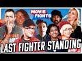 MOVIE FIGHTS LAST FIGHTER STANDING