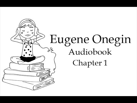 Евгений Онегин. Глава 1. Аудиокнига на английском языке с разбивкой на предложения.