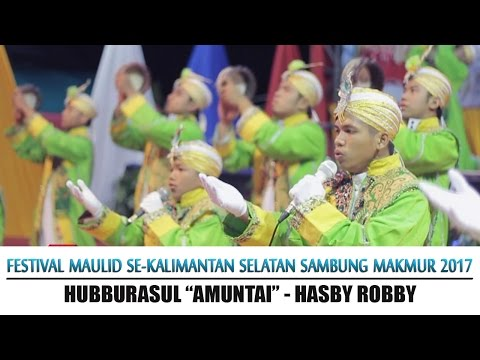 #37. Hubburasul - Hasby Robby. (Festival Maulid Habsyi GS-2017)