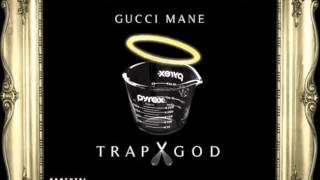 Gucci Mane- Trap GOD: F*ck Something