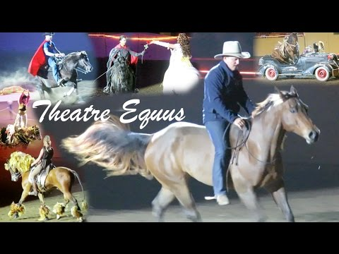 Amazing Night at the Theatre Equus, Horse World Expo 2017!