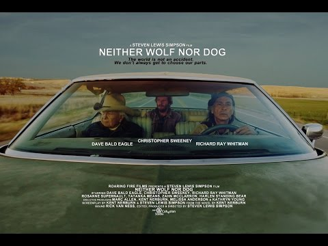 Neither Wolf Nor Dog  Native American Movie