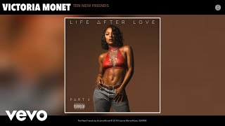 Смотреть клип Victoria Monet - Ten New Friends (Audio)