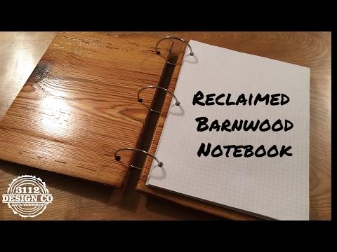 Reclaimed Barnwood Notebook - Episode 6