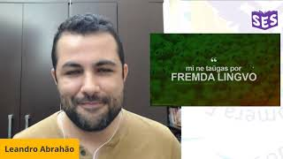 Mi ne taŭgas por fremda lingvo – Leandro Abrahão | SES 2020