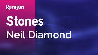 Karaoke Stones - Neil Diamond *