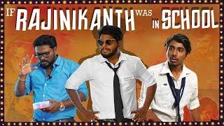 If RAJINIKANTH was in SCHOOL | HAPPY BIRTHDAY THALAIVA | School Life | Veyilon Entertainment