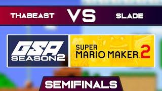 Thabeast721 vs Slade   Playoffs Semifinals   GSA SMM2 Endless Mode Speedrun League Season 2