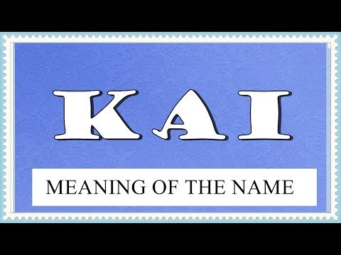 MEANING OF THE NAME KAI, FUN FACTS, HOROSCOPE