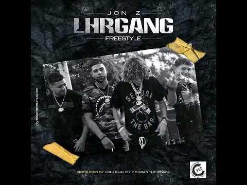 Jon.Z L.H.R GANG (freestyle) Prod By High Quality Duran The Coach
