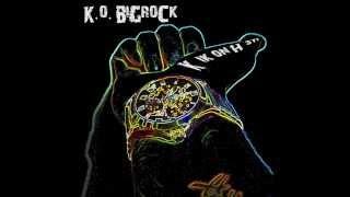 K.O. BigRock - Kõik On Hästi (AUDIO)