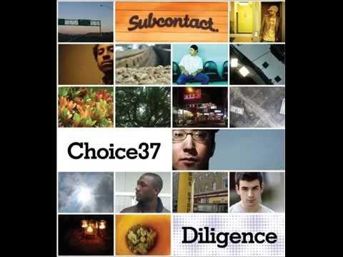 Choice37 - Diligence [Full Album]