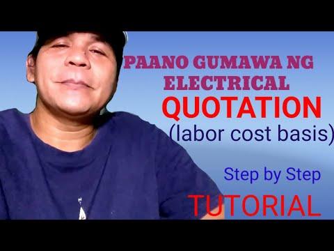 PAANO GUMAWA NG QUOTATION| Electrical Labor Cost basis ONLY.. Tagalog Tutorial